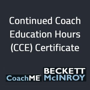 Beckett McInroy Consultancy Continued Coach Education Hours (CCE) Certificate